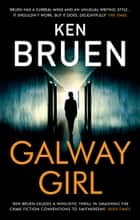 Galway Girl ebook by Ken Bruen