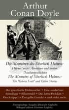 Die Memoiren des Sherlock Holmes: Holmes' erstes Abenteuer und andere Detektivgeschichten - The Memoirs of Sherlock Holmes: The 'Gloria Scott' and Other Stories - Zweisprachige Ausgabe (Deutsch-Englisch) / Bilingual edition (German-English) ebook by