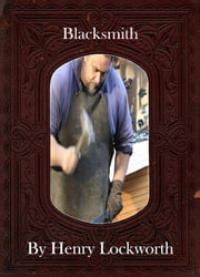Blacksmith ebook by Henry Lockworth,Eliza Chairwood,Bradley Smith