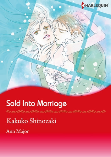Sold into Marriage (Harlequin Comics) - Harlequin Comics ebook by Ann Major