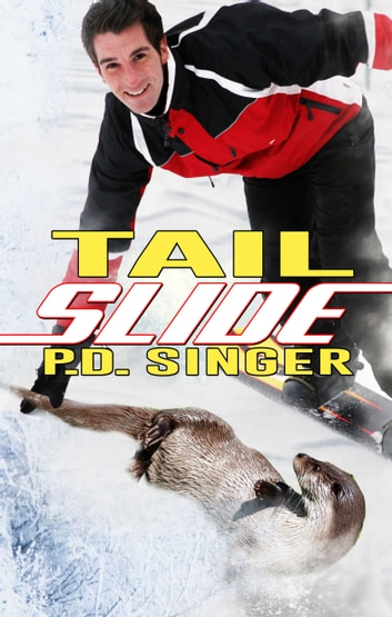 Tail Slide ebook by P.D. Singer