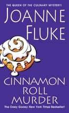 Cinnamon Roll Murder ebook by Joanne Fluke