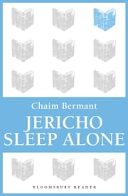 Jericho Sleep Alone ebook by Chaim Bermant