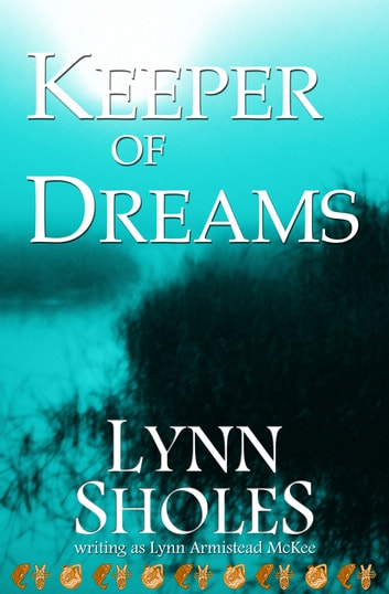 Keeper of Dreams ebook by Lynn Sholes