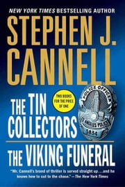 The Tin Collectors/The Viking Funeral ebook by Stephen J. Cannell