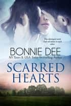 Scarred Hearts ebook by Bonnie Dee