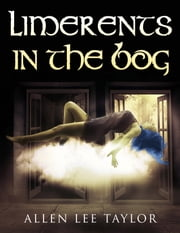 Limerents in the Bog ebook by Allen Lee Taylor