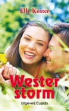 Westerstorm ebook by Elly Koster