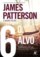 6º alvo ebook by James Patterson, Maxine Paetro