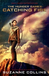 Catching Fire: Movie Tie-in Edition - The Second Book of The Hunger Games ebook by Suzanne Collins