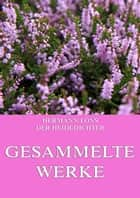 Gesammelte Werke ebook by Hermann Löns