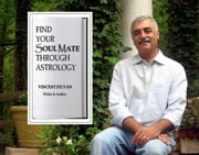 Find Your SoulMate Through Astrology ebook by Sylvan, Vincent