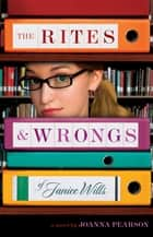 The Rites and Wrongs of Janice Wills ebook by Joanna Pearson