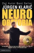 Neuro oratoria ebook by Jürgen Klaric