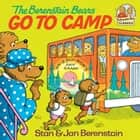 The Berenstain Bears Go to Camp ebook by Stan Berenstain, Jan Berenstain