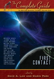 The Complete Guide to Writing Science Fiction: V1 ebook by Michele Acker,Jeanne Allen,Piers Anthony,Milena Benini,Olson Scott Card,Carol Hightshoe,Ian Irvine,Dave A. Law,Wil McCarthy,Dave A.  Law,Michael McRae,Tina Morgan,Bob Nailor,Darin Park,Kim Richards,Simon Rose,Bud Sparhawk