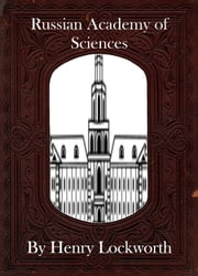 Russian Academy of Sciences ebook by Henry Lockworth,Eliza Chairwood,Bradley Smith
