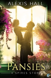 Pansies - A Spires Story ebook by Alexis Hall