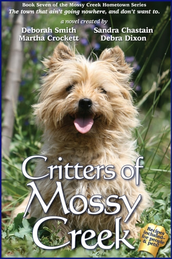 Critters Of Mossy Creek ebook by Carolyn McSparren,Deborah Smith,Debra Dixon