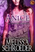 Anice ebook by Melissa Schroeder
