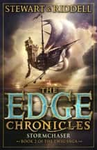 The Edge Chronicles 5: Stormchaser ebook by Paul Stewart,Chris Riddell