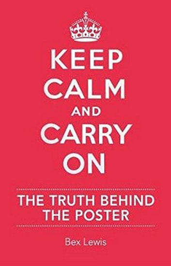 Keep Calm and Carry On ebook by Bex Lewis
