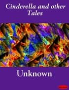 Cinderella and other Tales ebook by eBooksLib