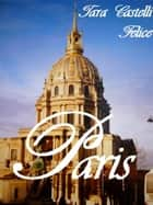 Une balade à Paris ebook by Tara Castelli Felice