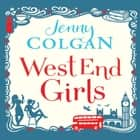 West End Girls audiobook by Jenny Colgan