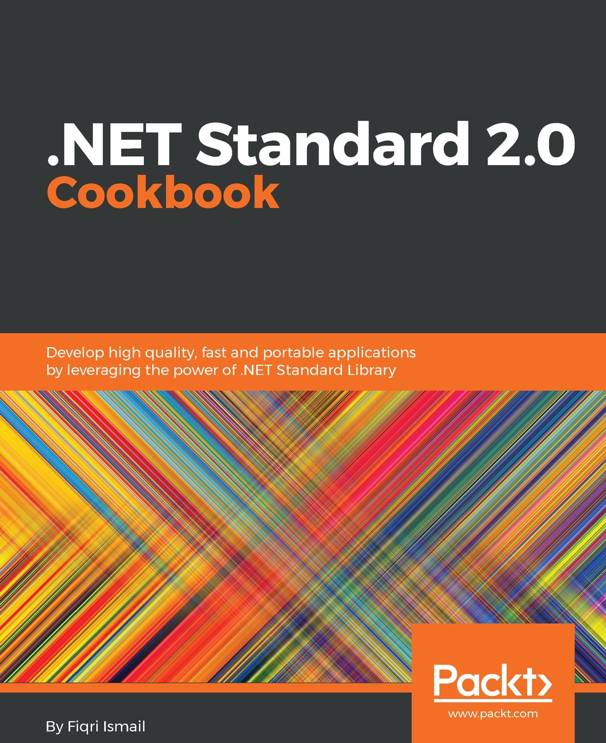 NET Standard 2 0 Cookbook ebook by Fiqri Ismail - Rakuten Kobo