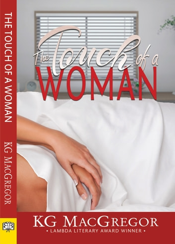 The Touch of a Woman ebook by KG MacGregor