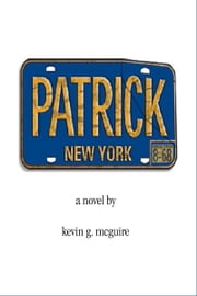 Patrick ebook by Kevin G McGuire