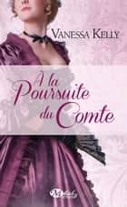 À la poursuite du comte ebook by Marie Perrier, Vanessa Kelly
