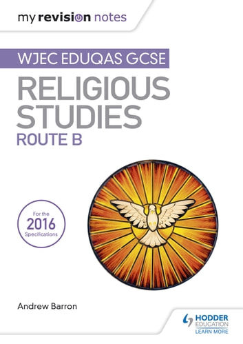 My revision notes wjec gcse religious studies: unit 2 religion and.