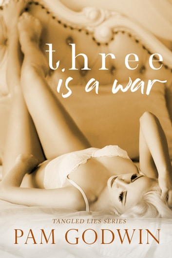 Three is a War ebook by Pam Godwin