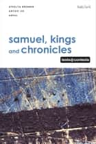 Samuel, Kings and Chronicles I - Texts @ Contexts eBook by Athalya Brenner-Idan, Prof Archie C.C. Lee