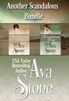 Another Scandalous Bundle ebook by Ava Stone