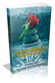 Healing: Inside Out And Outside In ebook by NISHANT BAXI