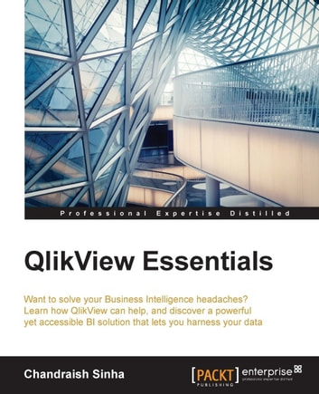 Qlikview essentials ebook by chandraish sinha 9781784395087 qlikview essentials ebook by chandraish sinha fandeluxe Image collections