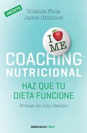 Coaching nutricional - Haz que tu dieta funcione ebook by Kobo.Web.Store.Products.Fields.ContributorFieldViewModel
