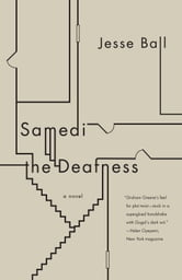 Samedi the Deafness ebook by Jesse Ball