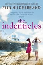 The Identicals - The perfect beach read from the 'Queen of the Summer Novel' (People) ebook by Elin Hilderbrand