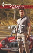 A Wolff at Heart ebook by Janice Maynard
