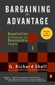Bargaining for Advantage - Negotiation Strategies for Reasonable People ebook by Kobo.Web.Store.Products.Fields.ContributorFieldViewModel