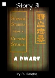 Story 31: A Dwarf ebook by Pu Songling