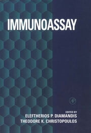 Immunoassay ebook by Eleftherios P. Diamandis,Theodore K. Christopoulos