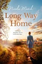 Long Way Home ebook by Nicola Marsh