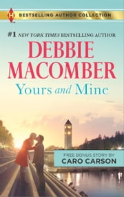 Yours and Mine - The Bachelor Bride ebook by Debbie Macomber,Caro Carson