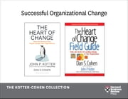 Successful Organizational Change: The Kotter-Cohen Collection (2 Books) ebook by John P. Kotter,Dan S. Cohen