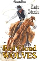 Red Cloud Wolves ebook by Kate Steele